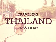 Traveling Thailand on $20 per Day