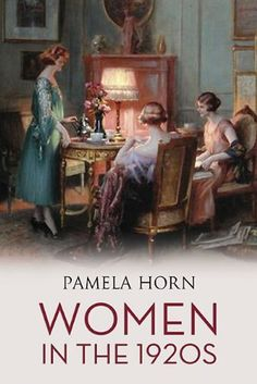 WOMEN IN THE 1920S by Pamela Horn >>> Drawing on family papers, contemporary publications and archive research, this book, complemented by a wealth of photographs, cartoons and other illustrations, presents a vivid picture of what women's lives were like during the period. It will appeal to students of women's history, social historians and to those with a general interest in the subject.