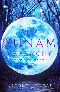 """The Lunam Ceremony"" by Nicole Loufas Blurb: Born from a curse that allows her kind to shift from human to wolf, Kalysia won the genetic lottery. She is the offspring of an original, bo…"