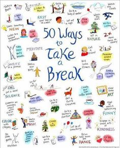 50 ways to Take a Break found on spiritualnetworks.com