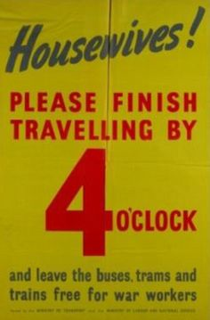 A poster released by the National Archives today, which reveals how housewives - the top occupation among women at the time - were asked to get home by 4pm
