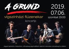 2019/07/06 Szo 19 óra KÖSZI (Kőbánya)   A GRUND - a vígszínházi fiúzenekar koncertje Concerts, Theatre, Broadway, News, Movies, Movie Posters, Films, Theatres, Film Poster