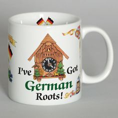 "German Gift Coffee Cup: ""I've Got German Roots"""