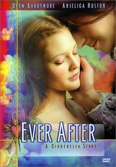 Ever After starring Drew Barrymore and Doug Ray Scott - this is a wonderful movie that I could watch over and over and over.   Leonardo da Vinci makes an appearance too!  So romantic! It's a fairy tale too!