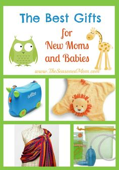 The Best Gifts for New Moms (and babies)!   www.TheSeasonedMom.com