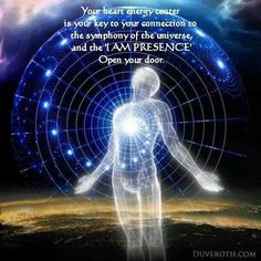 Open your door ... your Heart energy centre is your key to your connection to the symphony of the Universe, and the I AM PRESENCE ...