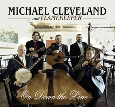 Michael Cleveland/ Flamekeeper - On Down The Line