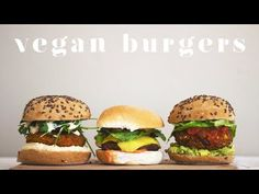 (9) VEGAN MADE EASY | BURGERS - YouTube