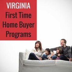 Virginia First Time Home Buyer Programs  www.reshawnaleaven.com/getaloan