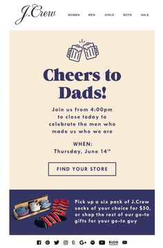 A toast (and a gift) for Dad! - Email Blasts - Ideas of Email Blasts - JCREW fathers day email. A toast (and a gift) for Dad! E Design, Print Design, Design Ideas, Gifts For Dad, Fathers Day Gifts, Packaging Design, Branding Design, Email Design Inspiration, Promotional Design