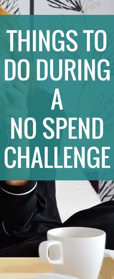 The no spend challenge is an amazing way to save money and get a lot of things sorted out in your life. Here are some things to try during a no spend Ways To Save Money, Money Tips, Money Saving Tips, How To Make Money, No Spend Challenge, Managing Your Money, Frugal Living Tips, Budgeting Tips, Money Matters