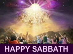 Happy Sabbath to each and every one, all around the World