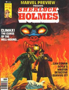 """Marvel Preview #6: Spring 1976, VF/NM, Ken Barr cover artwork, Sherlock Holmes, """"The Hound of the Baskervilles"""" - Part II, Interior art by Val Mayerik,  Pinup by Val Mayerik and Neal Adams."""