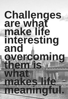 Challenges. Inspirational quotes about life, faith, hope and strength. Tap to see more positive motivational quotes! - @mobile9
