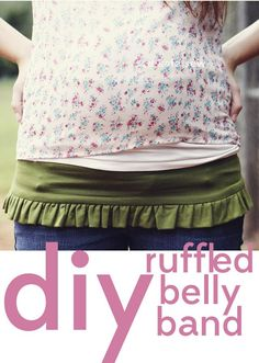 DIY Clothes DIY Refashion  DIY  ruffled belly band.  I'm not even pregnant, but I still wear belly bands to work so I'm not showing off my back when I bend over.