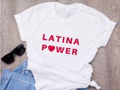 Latina Power T-Shirt tshirtclothing Sassy Shirts, T Shirts For Women, 30th Birthday Shirts, 30 Birthday, Fabulous Birthday, Mexican Shirts, Tumblr T Shirt, Grunge, T Shirt World