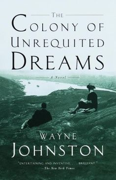 This is a wonderful mix of fiction and fantasy about the life of one of Canada's most interesting political leaders -- Joey Smallwood.  He led Newfoundland into joining Canada, and was an extremely eccentric and colourful character.