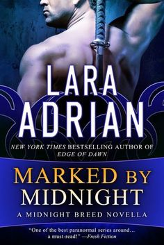 Cover Reveal: Marked by Midnight (Midnight Breed #11.5) by Lara Adrian -On sale June 30th 2014 by Lara Adrian, LLC -Determined to solve a string of brutal slayings in London, vampire warrior Mathias Rowan is forced to seek the help of Nova, a fiery tattoo artist who ignites an unexpected, yet undeniable, passion in the grim Order enforcer.