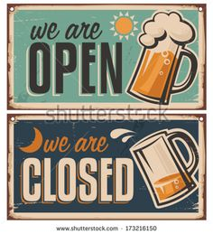 Illustration about Retro tin door signs set for pub or tavern with beer mug. Vintage metal signs creative template with drink on rusty old texture. Illustration of metal, restaurant, sign - 37113006 Craft Bier, Retro, Beer Quotes, Beer Poster, Beer Art, Vintage Metal Signs, Vintage Beer Signs, Pub Signs, Brew Pub