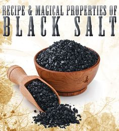 Black Salt, the powerful Original Recipe on how to create and use the Black Salt How to cleanse negativity and remove jinxes from your home with this powerful Ancient Recipe