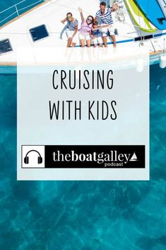 Should you take kids with you cruising? Yes! Here's what you can learn from others who have done it. Dinghy, I Need To Know, Scuba Diving, Cruise, Boat, Lifestyle, Learning, Kids, Jon Boat