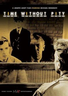 Time Without Pity (1957) Alec Graham is sentenced to death for the murder of his girlfriend Jennie, with whom he spent a weekend at the English country home of the parents of his friend Brian Stanford.