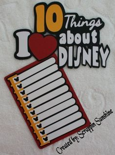 10 THINGS I LOVE ABOUT DISNEY Die Cut Title and Paper Piece for Scrapbook Pages in Crafts | eBay