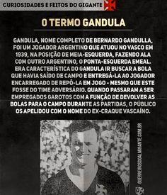 Futebol. Termo Gandula. Brasil. Vasco. Gigante da Colina.