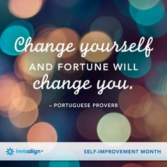 """Change yourself and fortune will change you."" - Portuguese Proverb #quote #inspiration"