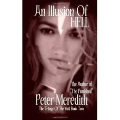 An Illusion Of HELL: The Trilogy Of The Void Book Two (Paperback)  http://zokupopmaker.com/amazonimage.php?p=0983707219  0983707219