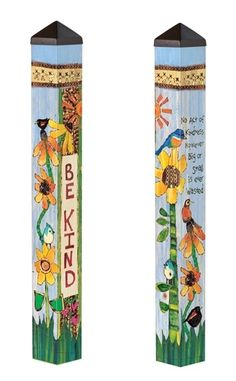 Be Kind Painted Peace Art Pole These back garden layout ideas usually are crucial Backyard Projects, Garden Projects, Backyard Designs, Outdoor Projects, Peace Pole, Garden Poles, Pole Art, Vintage Garden Decor, Outdoor Art