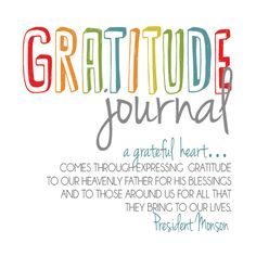 All Things Bright and Beautiful: Christlike Attributes.  Instructions for making your own gratitude journal.
