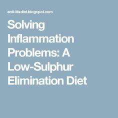 Solving Inflammation Problems: A Low-Sulphur Elimination Diet