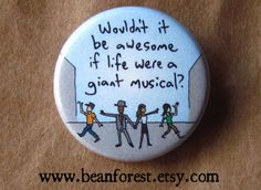 life should be a giant musical  pinback button badge by beanforest, $1.50