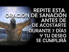 REPITE ESTA ORACIÓN DURANTE 7 DÍAS PARA SANAR - YouTube