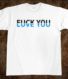 F*CK YOU/LOVE YOU
