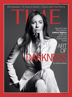 Kathryn Bigelow is an American film director, producer, screenwriter and television director. Her films include The Hurt Locker and Zero Dark Thirty Bigelow became the first woman to win the Academy Award for Best Director. Best Director, Film Director, Poses, Divas, Hurt Locker, Women Rights, Female Directors, Time Magazine, Magazine Covers
