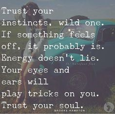 Trust your soul Quotes For Kids, Great Quotes, Quotes To Live By, Me Quotes, Motivational Quotes, Inspirational Quotes, Quotes Children, Positive Quotes, Instinct Quotes