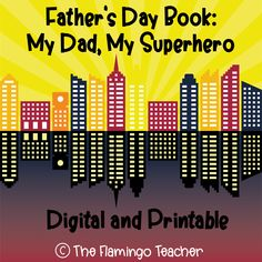"""Celebrate all the """"Superhero"""" dads out there with this fun Father's Day Digital or Printable Book!"""