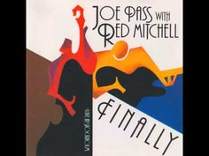 Joe Pass & Red Mitchell - Softly, As In A Morning Sunrise (live)