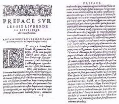 """Jean Bodin : """"Les six livres de la République"""" 1576- Dans sa Réponse aux paradoxes de M. de Malestroit (1568), Jean Bodin démontre que le mécanisme de l'inflation des prix est lié à l'afflux de l'or et de l'argent espagnols (venus d'Amérique). Son chef-d'oeuvre, La République (1576), constitue le 1° essai d'une méthode comparative en science politique. Annonçant Montesquieu, Bodin y étudie comment les circonstances historiques et géographiques influencent le comportement des peuples"""