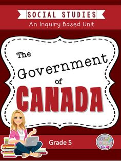 Inquiry unit for the Grade 5 Ontario curriculum. Use both Inquiry and direct teaching to meet the needs of your students. Ontario Curriculum, Social Studies Curriculum, 5th Grade Social Studies, Homeschool Curriculum, Levels Of Government, Government Of Canada, Canadian Social Studies, Facts About Canada, Unit Plan