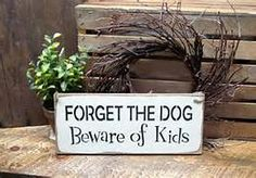 wood signs with sayings it's the dogs house - - Yahoo Image Search Results