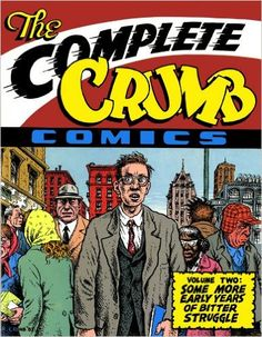 """The Complete Crumb Comics Vol. 2: """"Some More Early Years Of Bitter Struggle"""": Robert Crumb: 9780930193621: Books - Amazon.ca"""