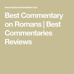 Best Commentary on Romans | Best Commentaries Reviews