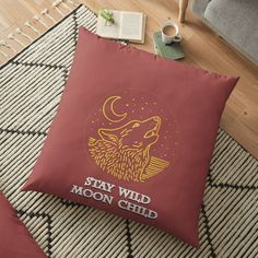'Stay Wild Moon Child' Floor Pillow by CavemanMedia Floor Pillows Kids, Stay Wild Moon Child, Decorative Throw Pillows, My Arts, Art Prints, Printed, Children, Awesome, People