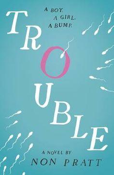 Trouble byNon Pratt (ISBN: 9781406347692)