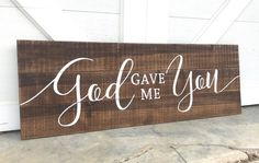 God Gave Me You Sign, Farmhouse Decor Wood Signs, Pallet Sign, Farmhouse Pallet Signs, Weddin Custom Signs For Home, Personalized Signs For Home, Distressed Wood Signs, Rustic Wood Signs, Wooden Signs With Sayings, Lake House Signs, Palette, Rustic Wedding Signs, Nursery Signs