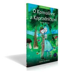 O Konvalince a Kapradníčkovi Cover, Books, Respect, Libros, Book, Book Illustrations, Libri