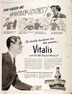 """That smart new suit and snappy tie should really make her heave a sign.  Cried Susan at their rendezvous, """"Oh!  Whirly-Locks, no date for you!""""  (Vitalis, 1946)"""
